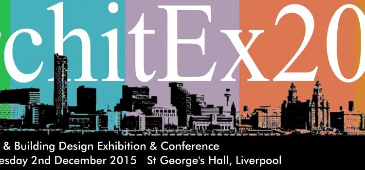 Architex 2015 – December 1-2 2015, Liverpool